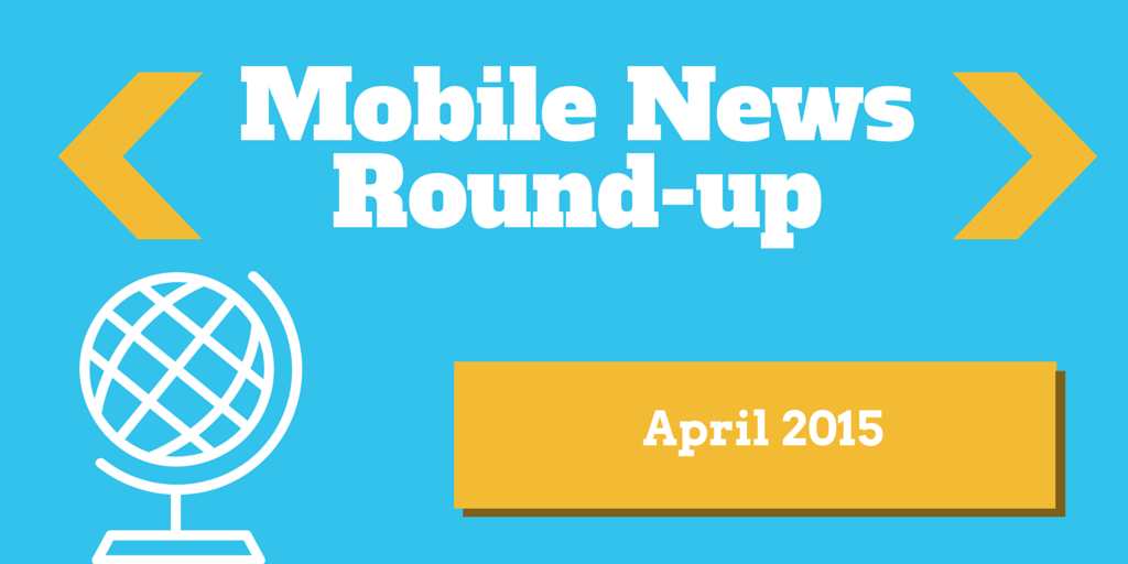 Mobile News Round-up (4)